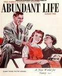 Abundant Life, Volume 10, No 8; August 1956
