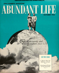 Abundant Life, Volume 10, No 10; Oct. 1956