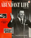 Abundant Life, Volume 11, No 3; March 1957