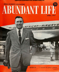 Abundant Life, Volume 11, No 4; April 1957