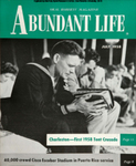 Abundant Life, Volume 12, No 7; July 1958