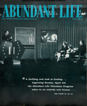 Abundant Life, Volume 19, No 4; April 1965