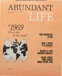 Abundant Life, Volume 23, No 1; Jan. 1969