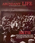 Abundant Life, Volume 25, No 6; June 1971
