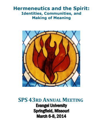 2014 SPS Annual Conference Papers: Hermeneutics and the Spirit