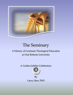 The Seminary: A history of graduate theological education