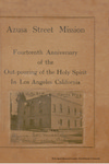 Azusa Street Mission: Fourteenth Anniversary of the Out-pouring of the Holy Spirit In Los Angeles California by William J. Seymour