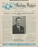 Healing Waters, Vol 01, No 01; Nov-Dec 1947