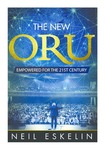 The New ORU: Empowered for the 21st Century by Neil Eskelin