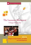 The Lausanne Movement: A Range of Perspectives by Lars Dahle, Margunn Serigstad Dahle, and Knud Jorgenson
