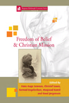 Freedom of Belief & Christian Mission by Hans Aage Gravaas, Christof Sauer, Tormod Engelsviken, Maqsood Kamil, and Knud Jorgensen