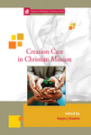 Creation Care in Christian Mission by Kapya Kaoma